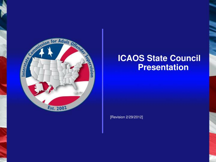 ICAOS State Council Presentation