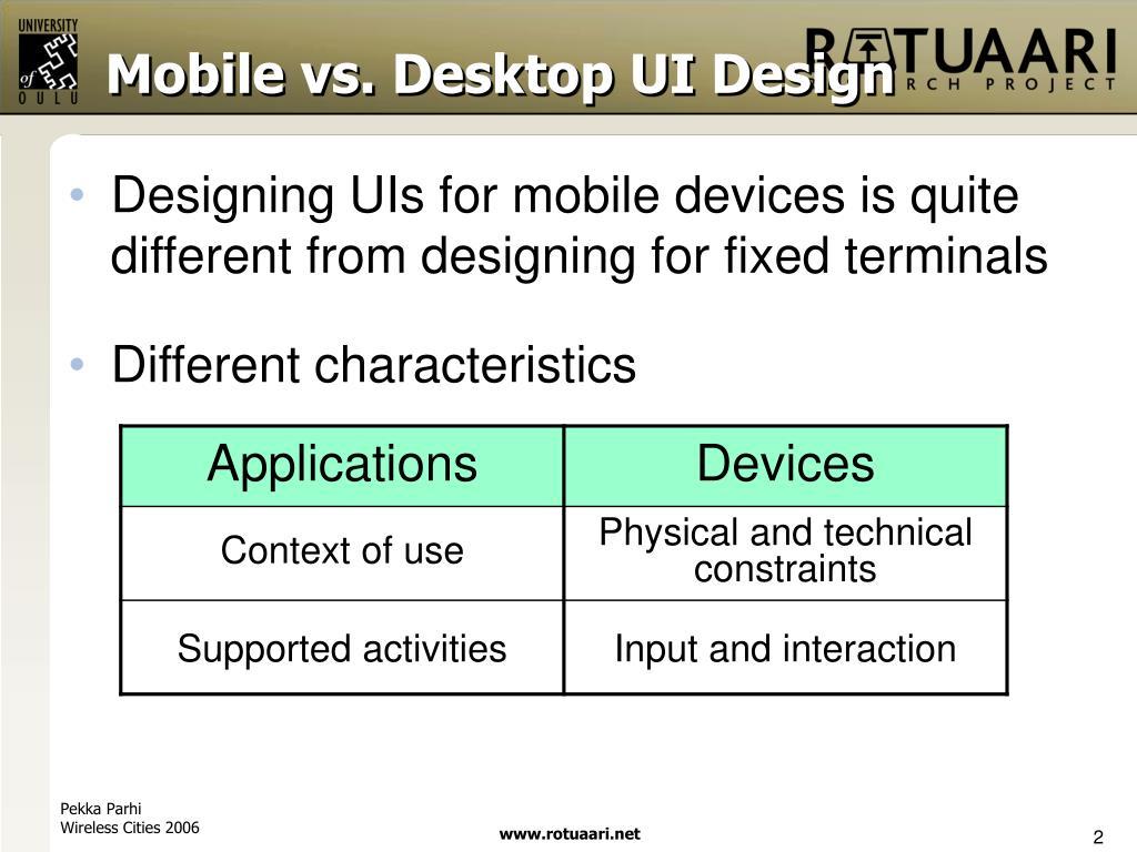 Mobile vs. Desktop UI Design