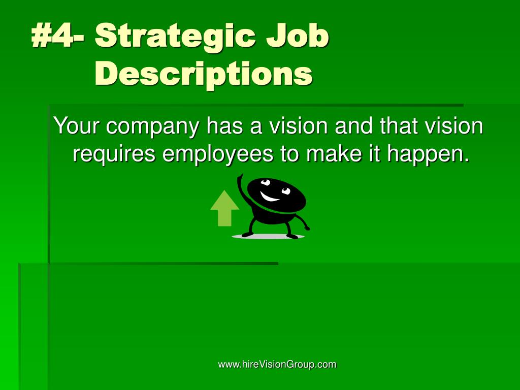 #4- Strategic Job    Descriptions