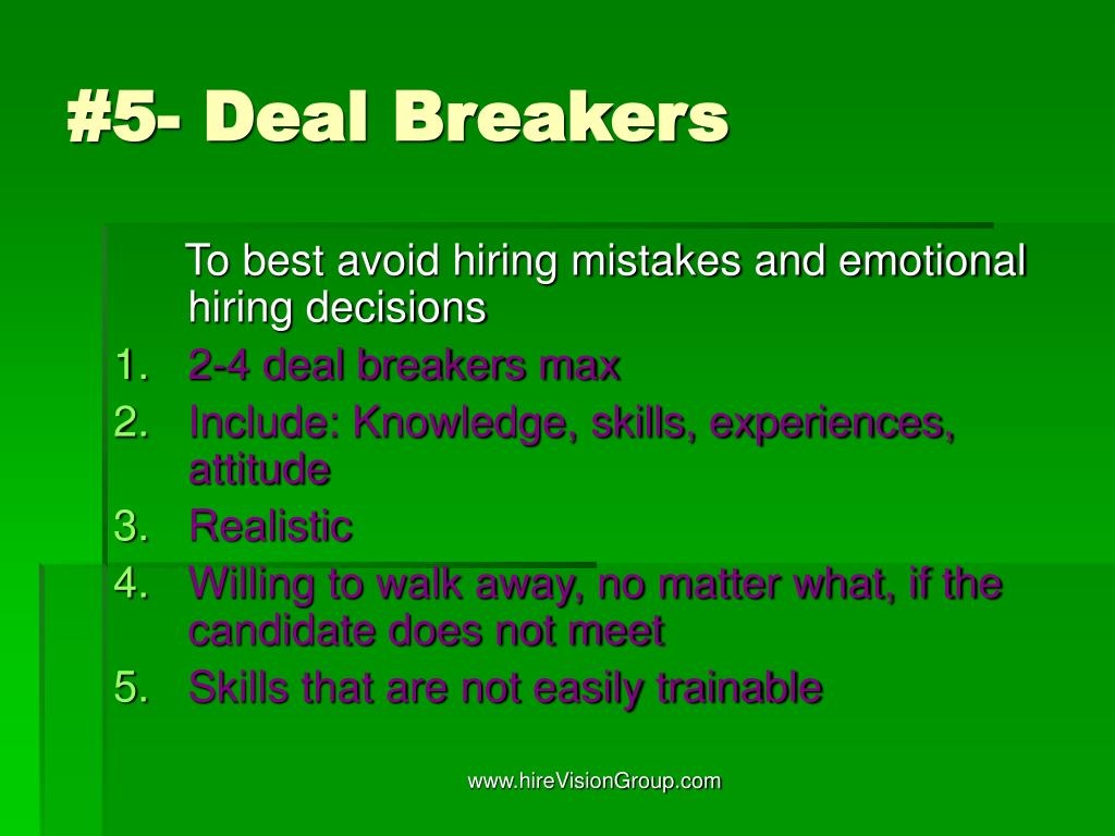 #5- Deal Breakers