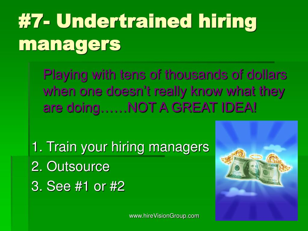 #7- Undertrained hiring managers
