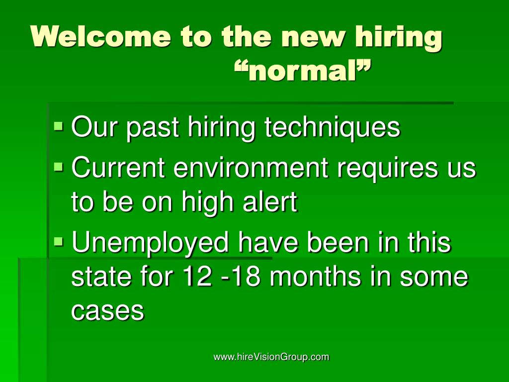 "Welcome to the new hiring ""normal"""