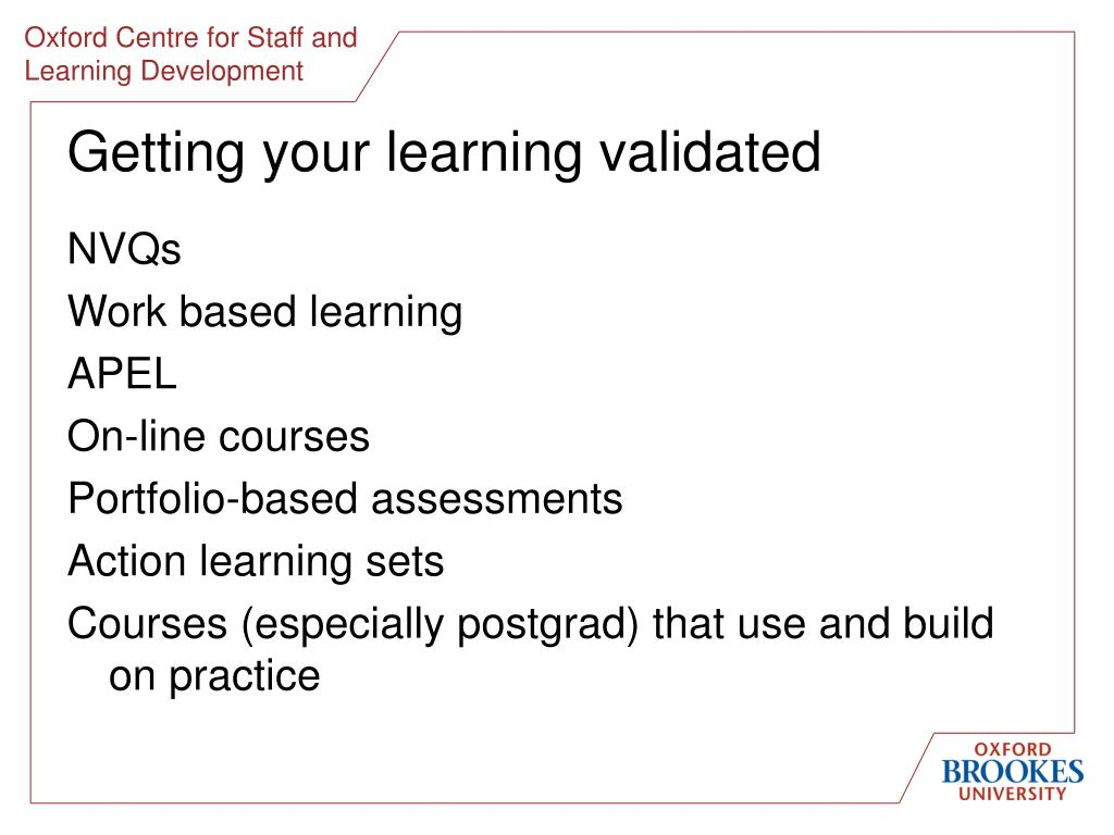 Getting your learning validated