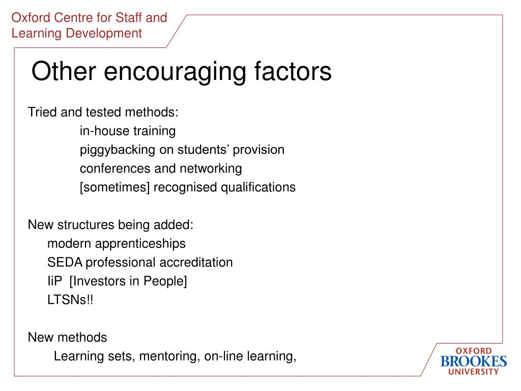 Other encouraging factors