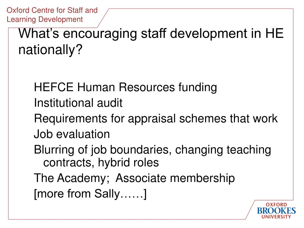 What's encouraging staff development in HE nationally?