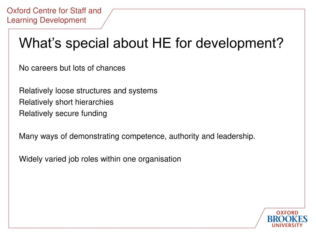 What's special about HE for development?