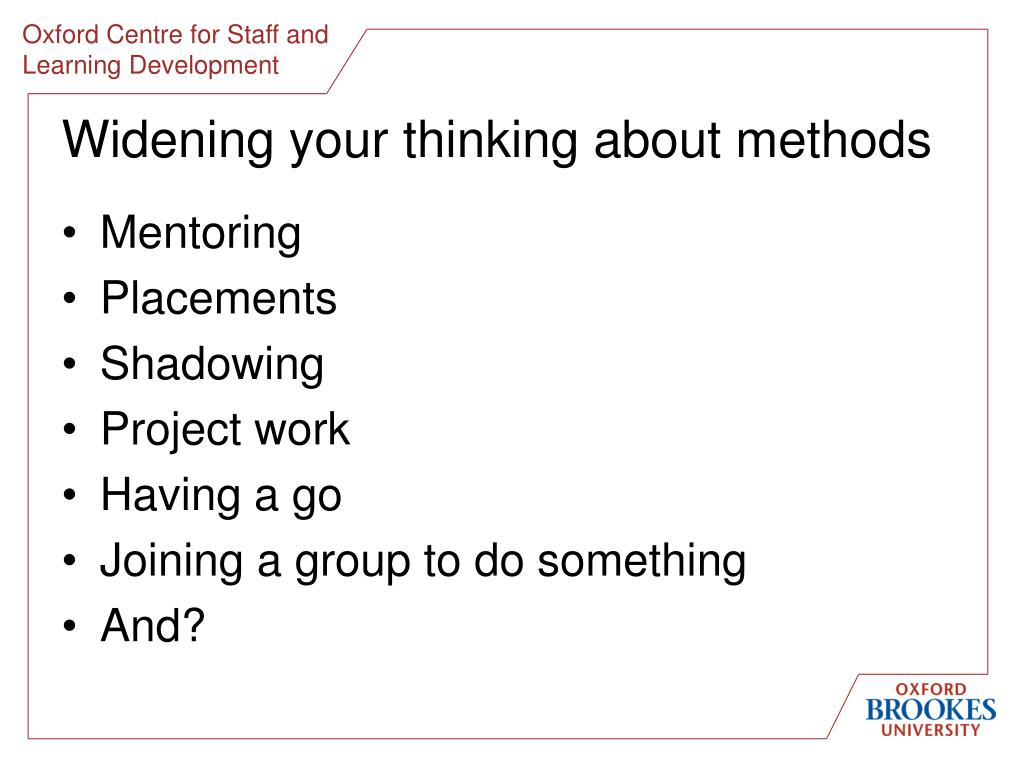 Widening your thinking about methods