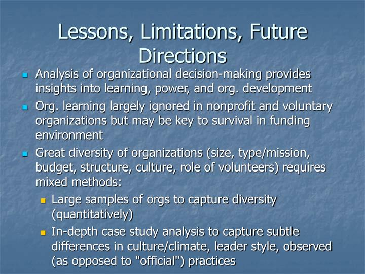 Lessons, Limitations, Future Directions