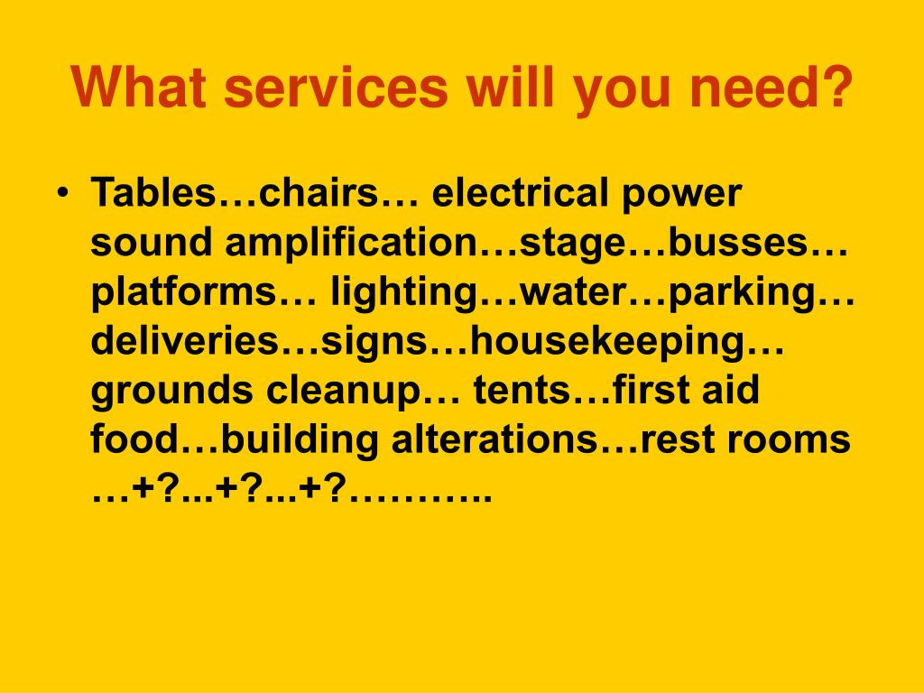 What services will you need?