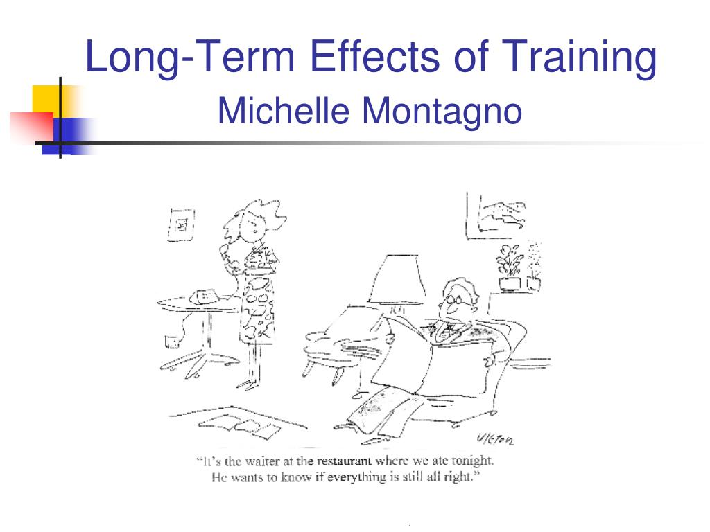 Long-Term Effects of Training