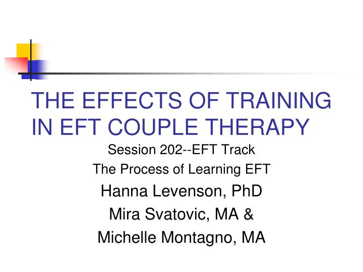 The effects of training in eft couple therapy l.jpg