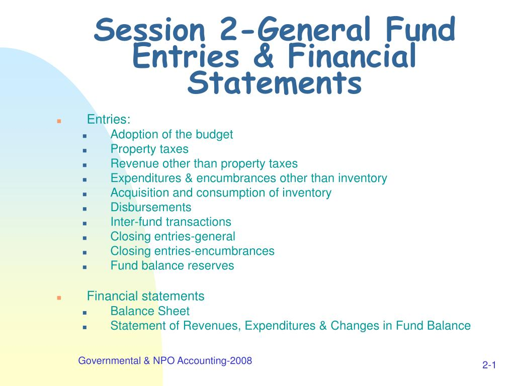 session 2 general fund entries financial statements