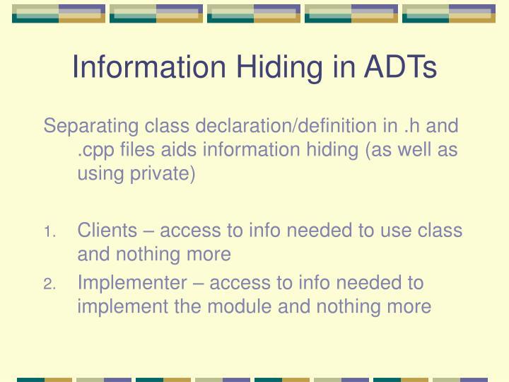 Information Hiding in ADTs