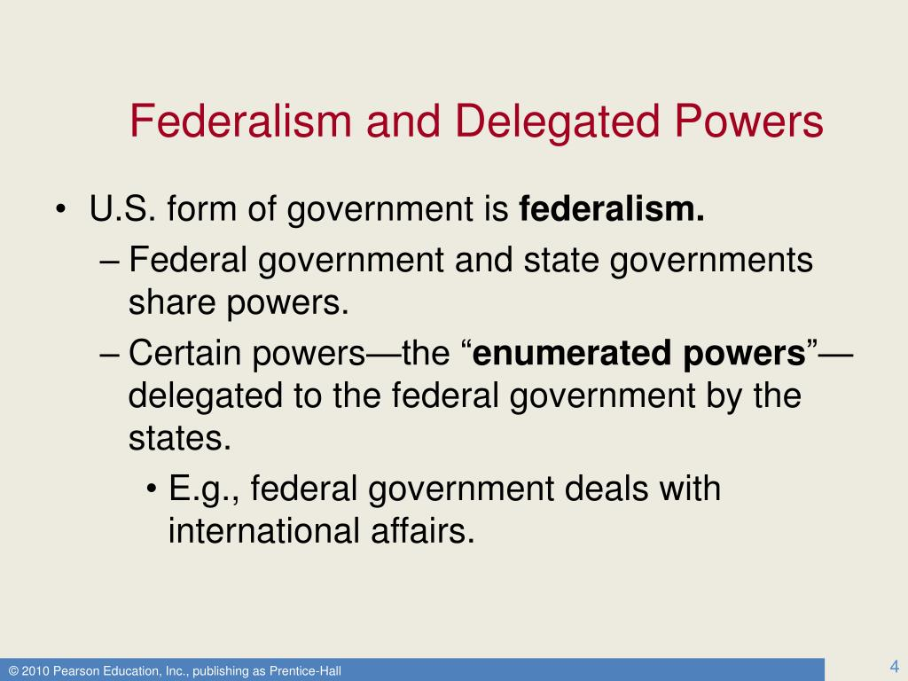 Federalism and Delegated Powers