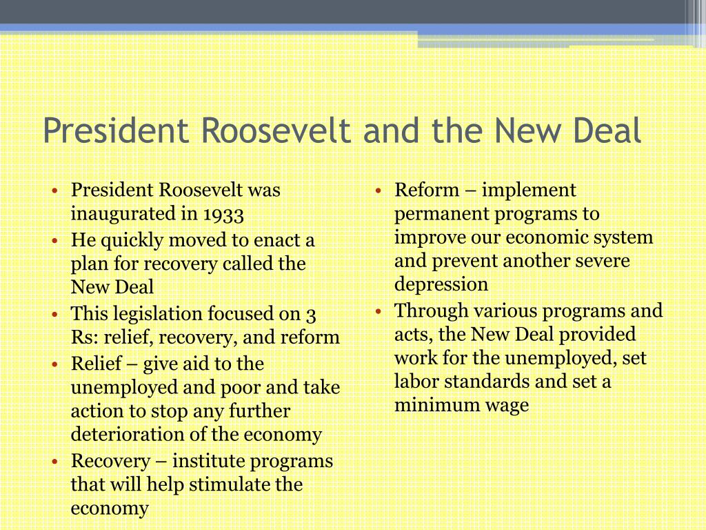 President Roosevelt and the New Deal