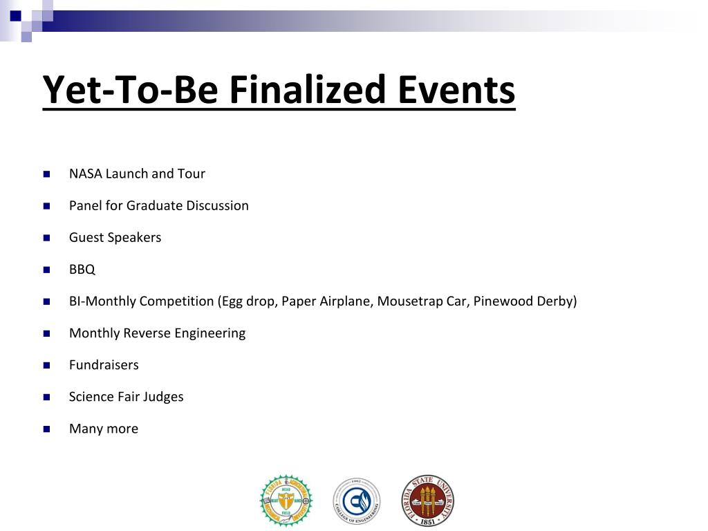 Yet-To-Be Finalized Events