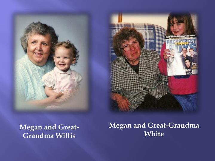 Megan and Great-Grandma White