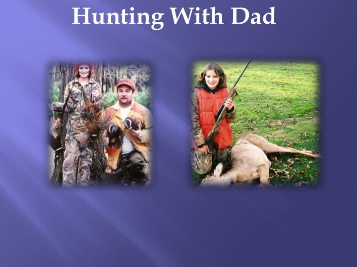 Hunting With Dad
