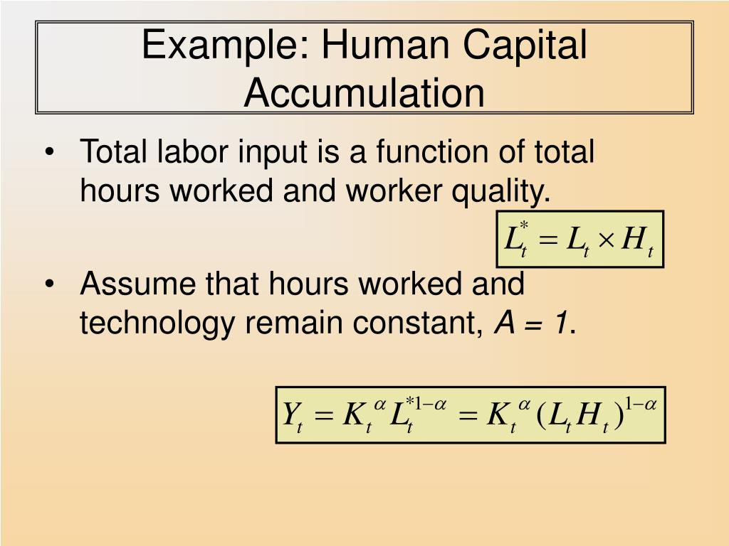 Example: Human Capital Accumulation