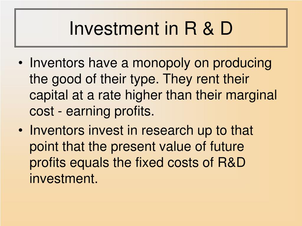 Investment in R & D