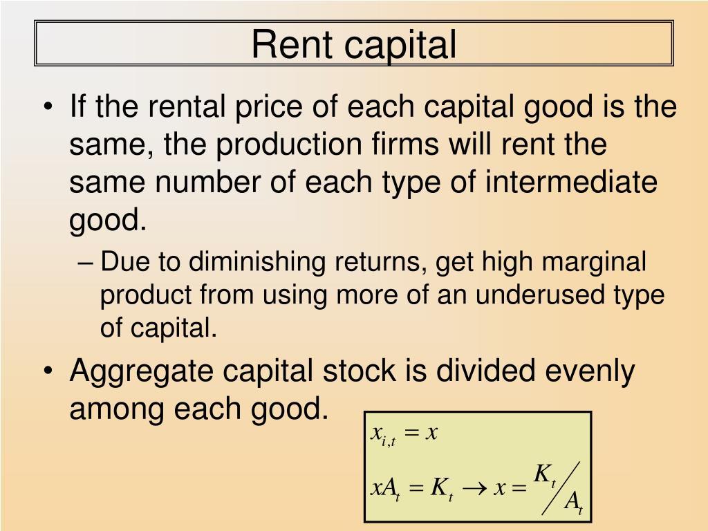 Rent capital