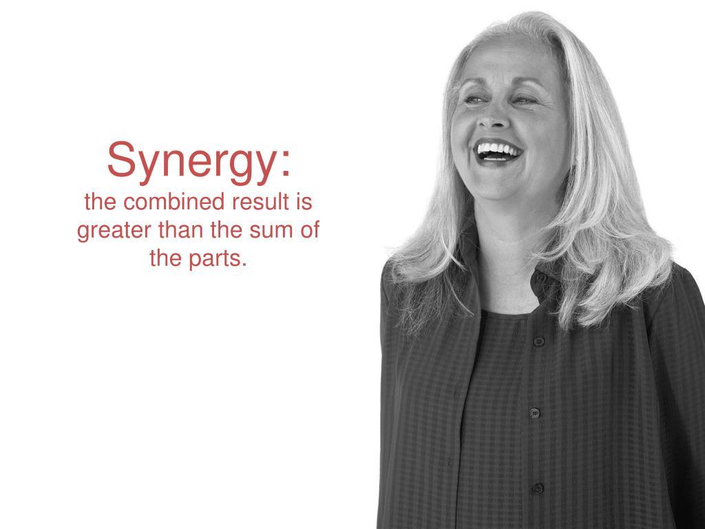 Synergy: