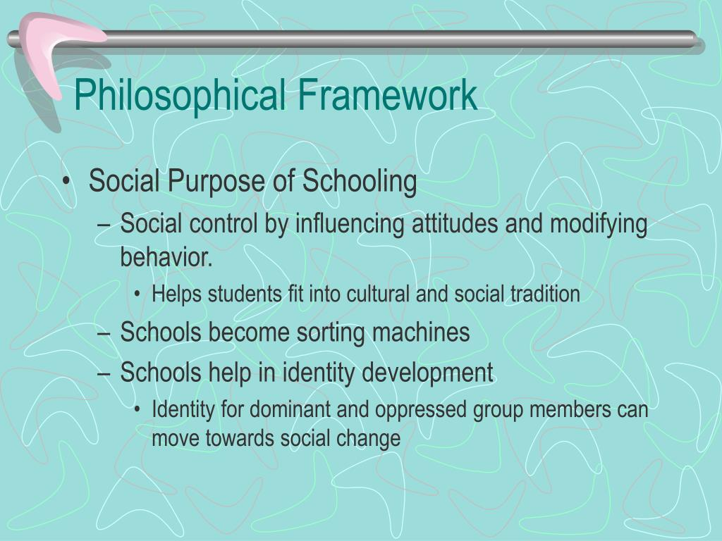 Philosophical Framework