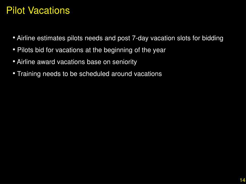 Pilot Vacations