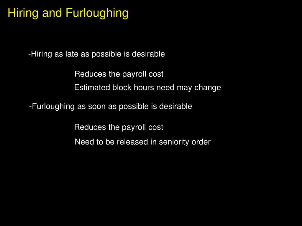 Hiring and Furloughing