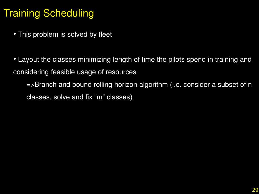 Training Scheduling