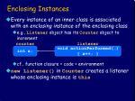 enclosing instances