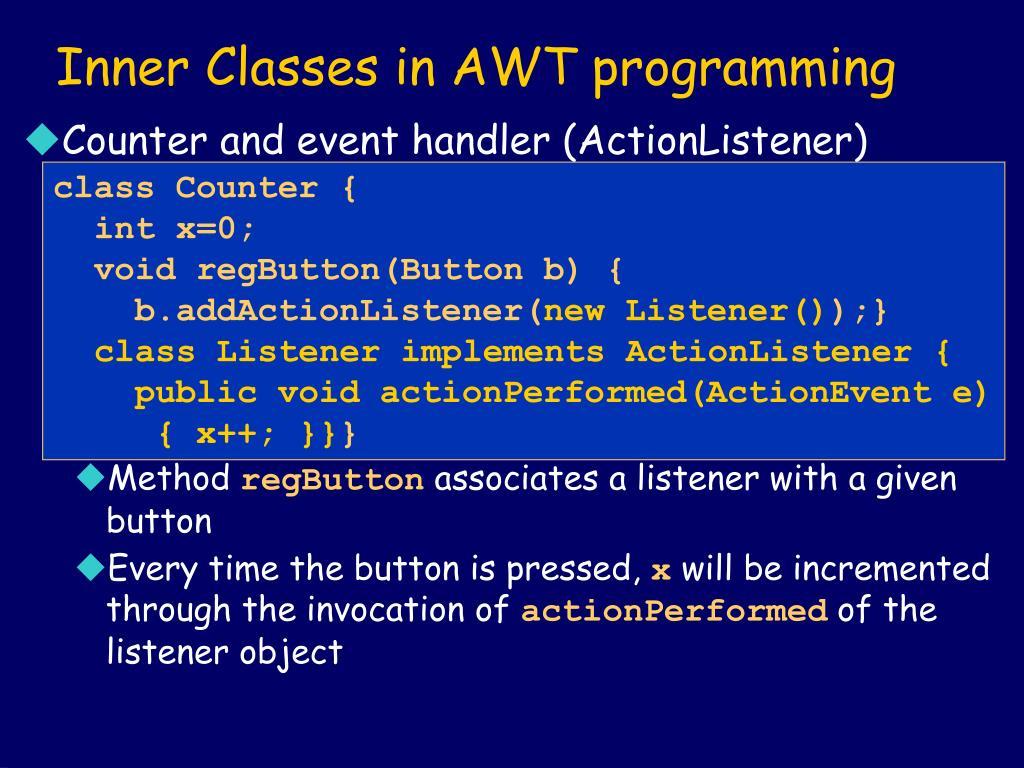 Inner Classes in AWT programming