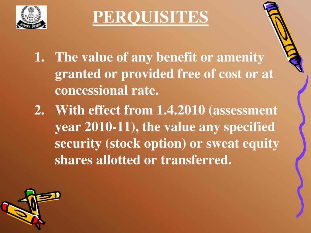 The value of any benefit or amenity granted or provided free of cost or at concessional rate.