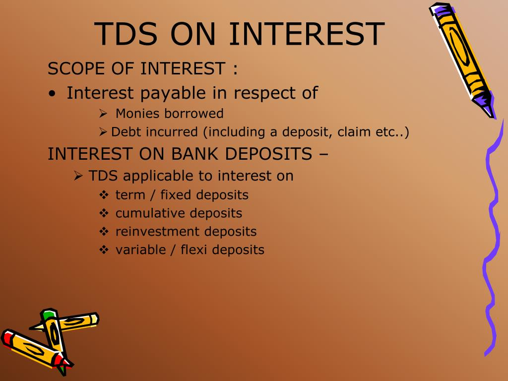 TDS ON INTEREST