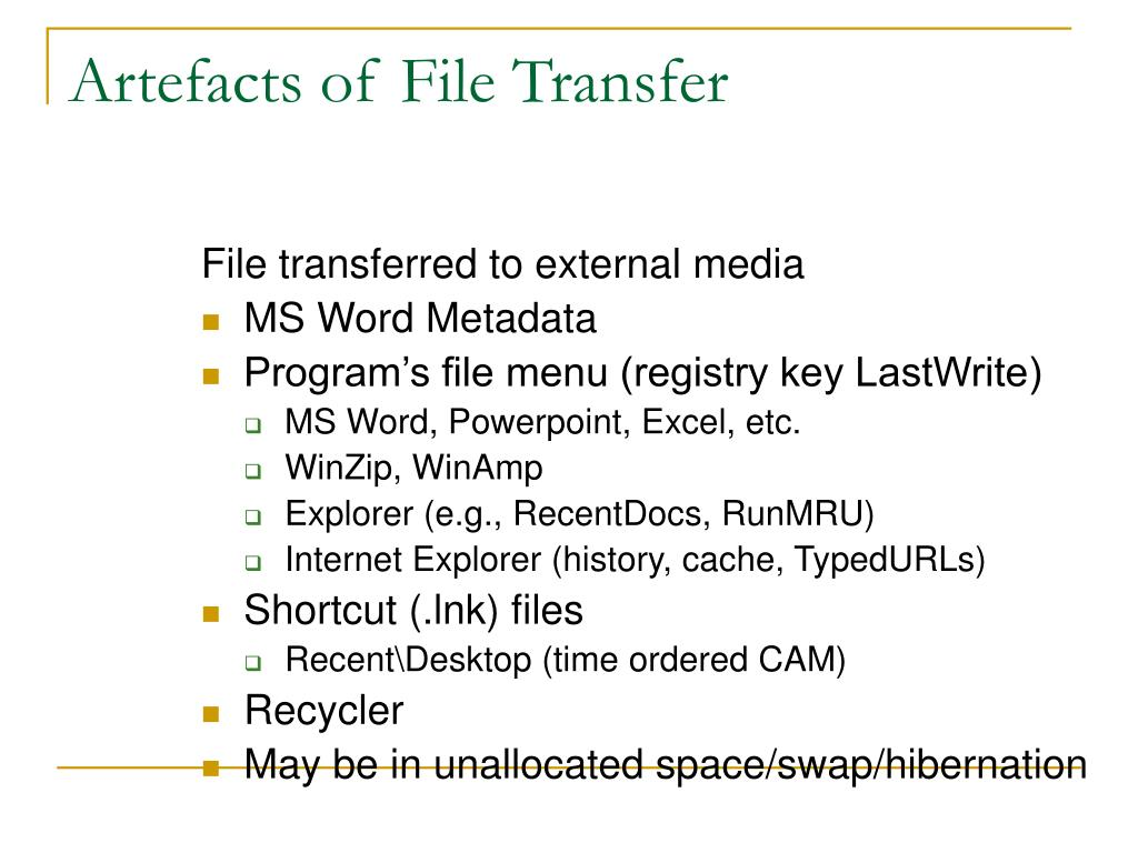Artefacts of File Transfer