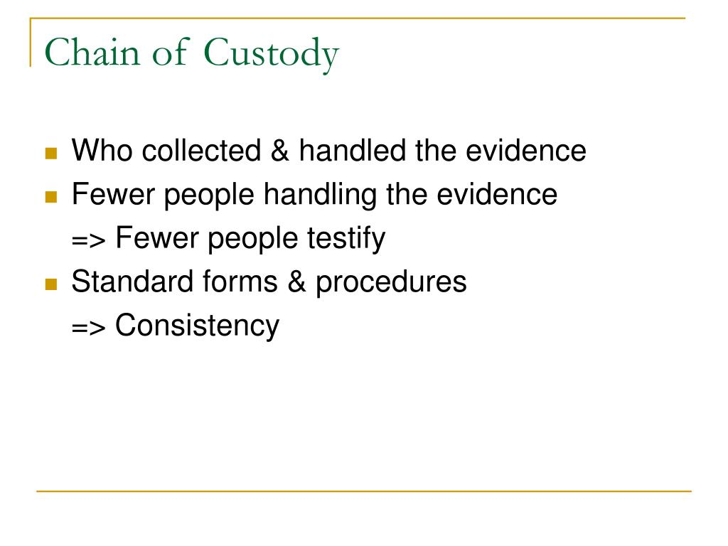 Chain of Custody