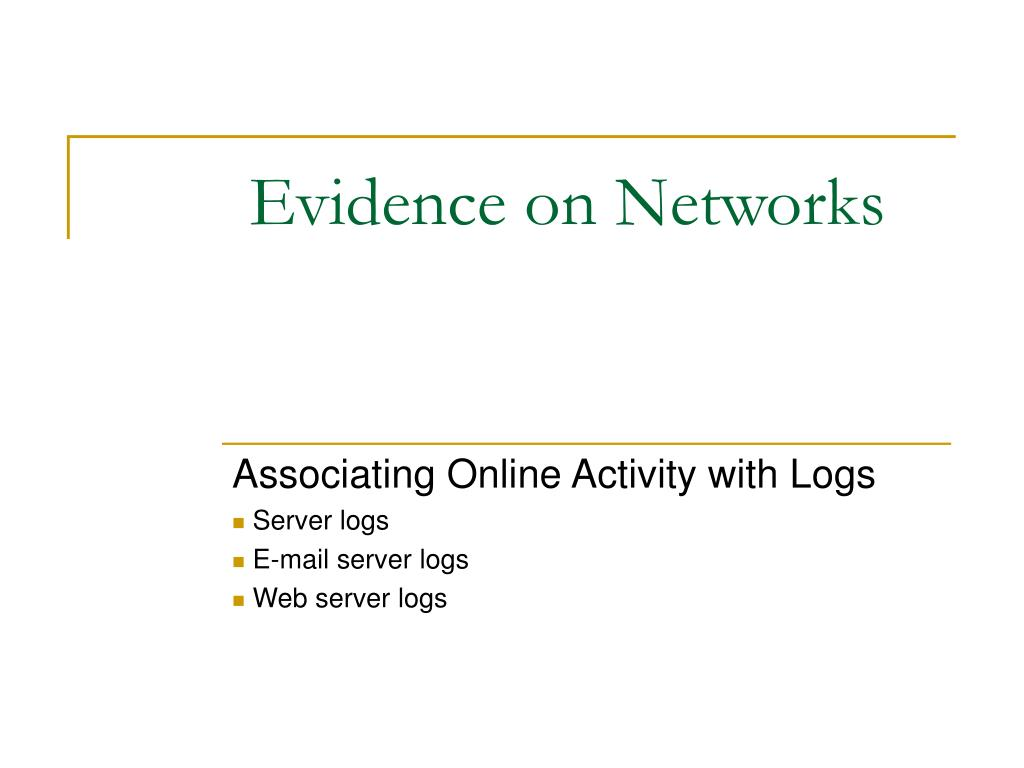 Evidence on Networks