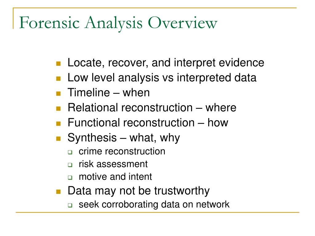 Forensic Analysis Overview