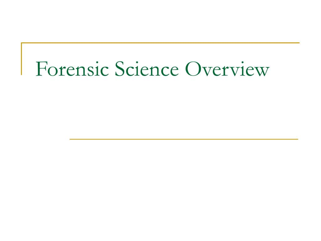 Forensic Science Overview
