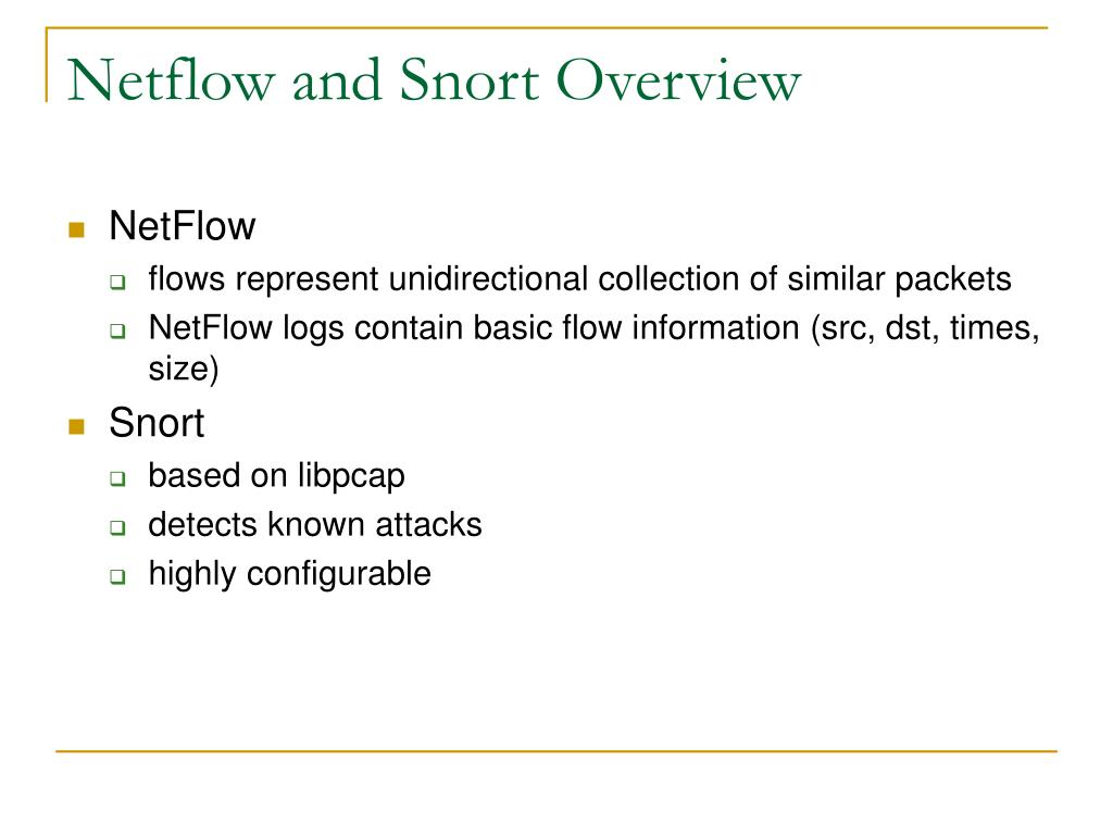 Netflow and Snort Overview