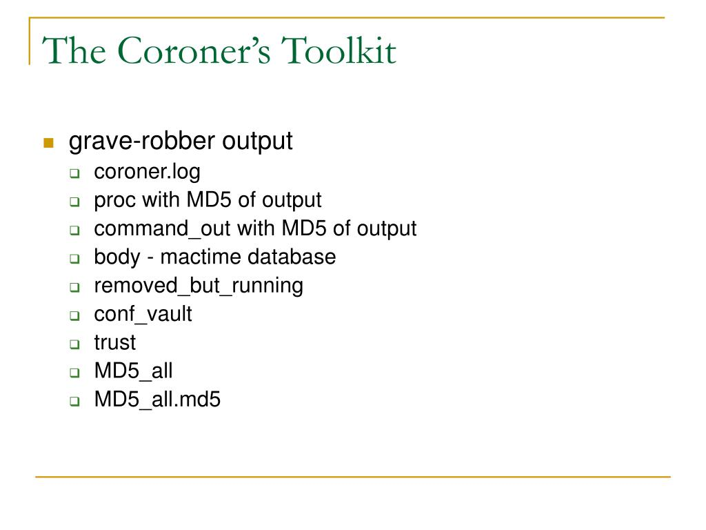 The Coroner's Toolkit