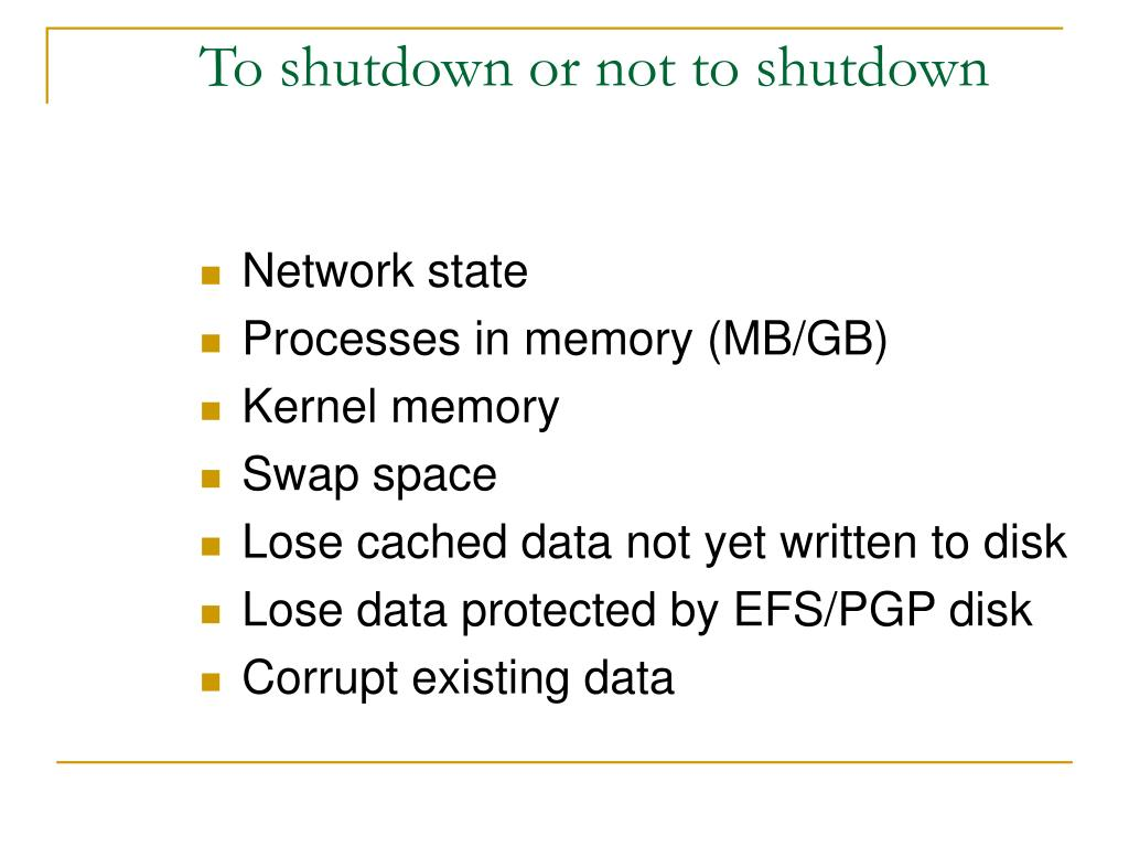 To shutdown or not to shutdown