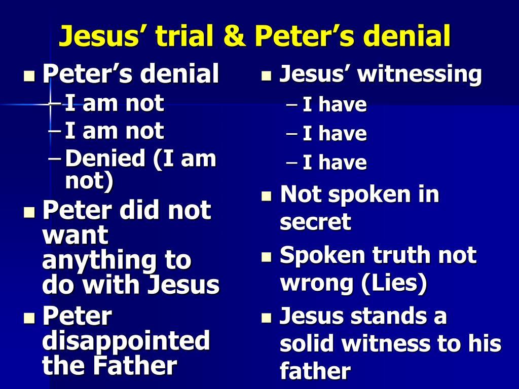 Jesus' trial & Peter's denial
