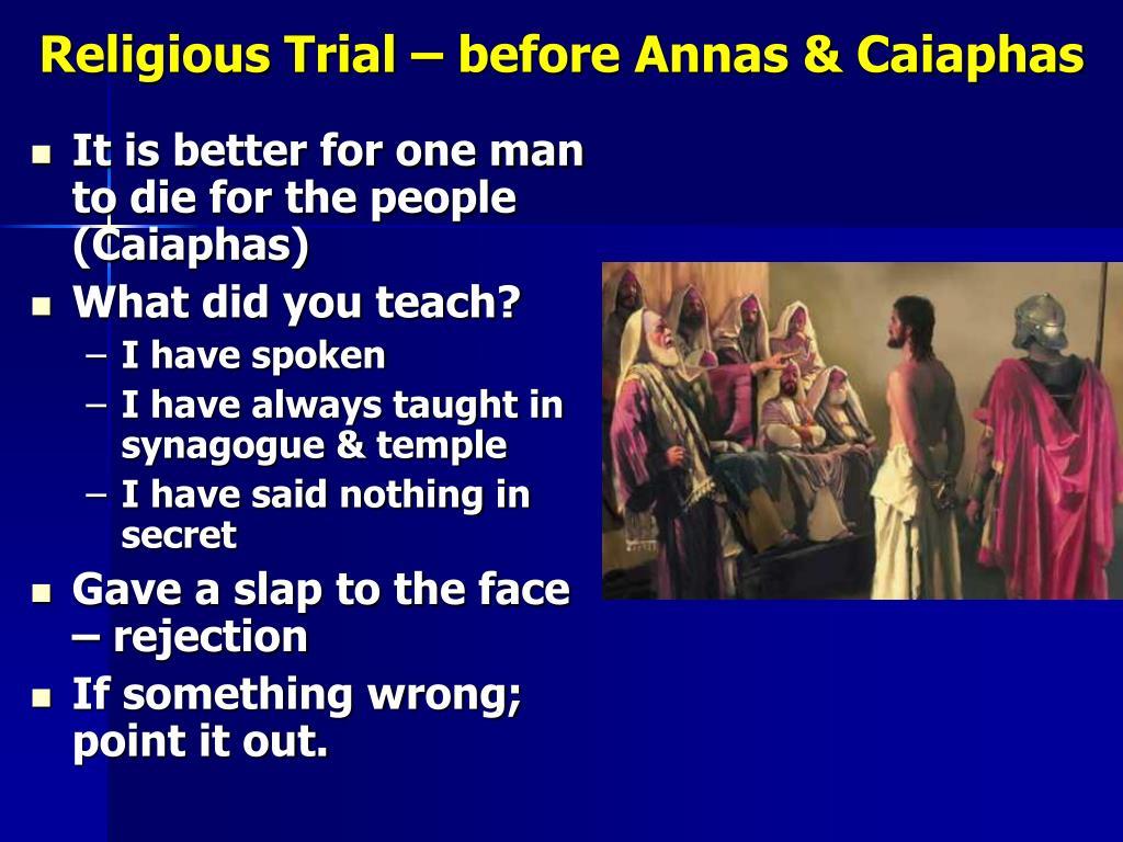 Religious Trial – before Annas & Caiaphas