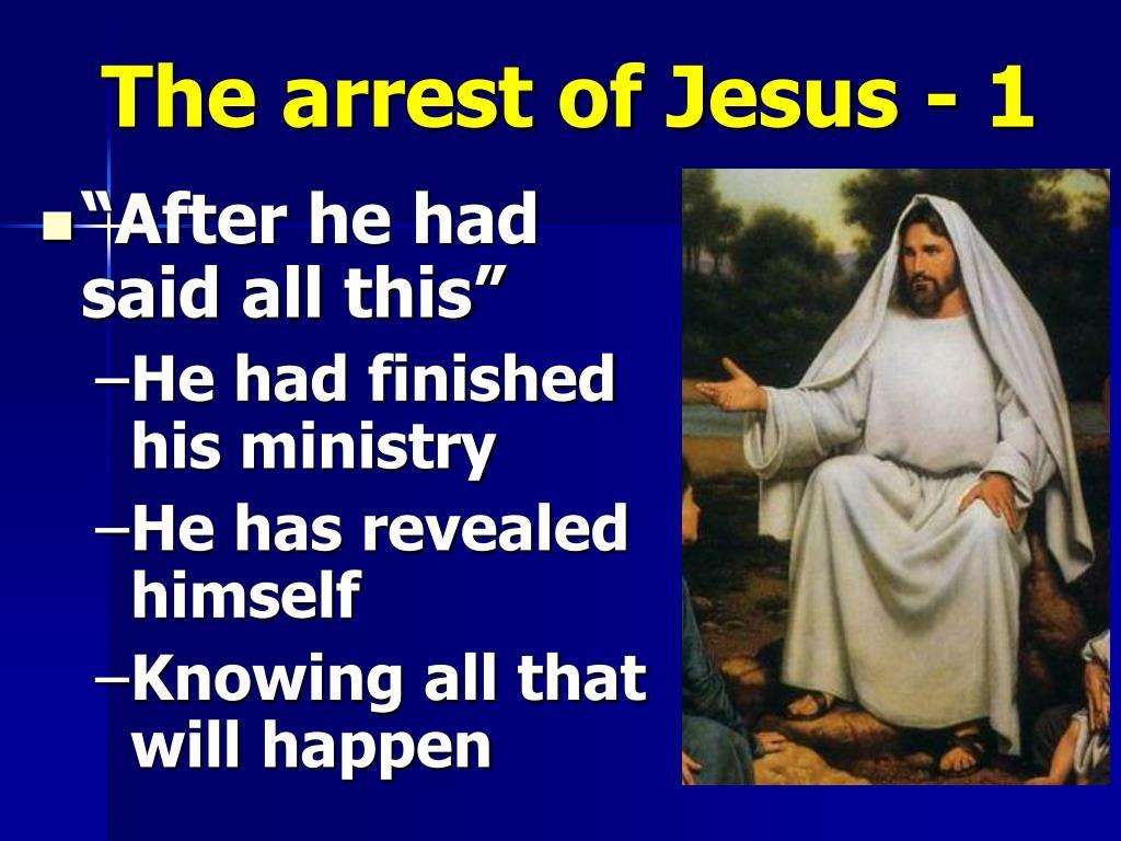 The arrest of Jesus - 1