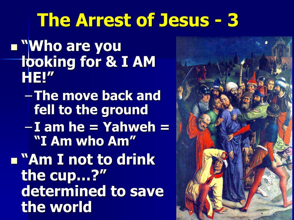 The Arrest of Jesus - 3