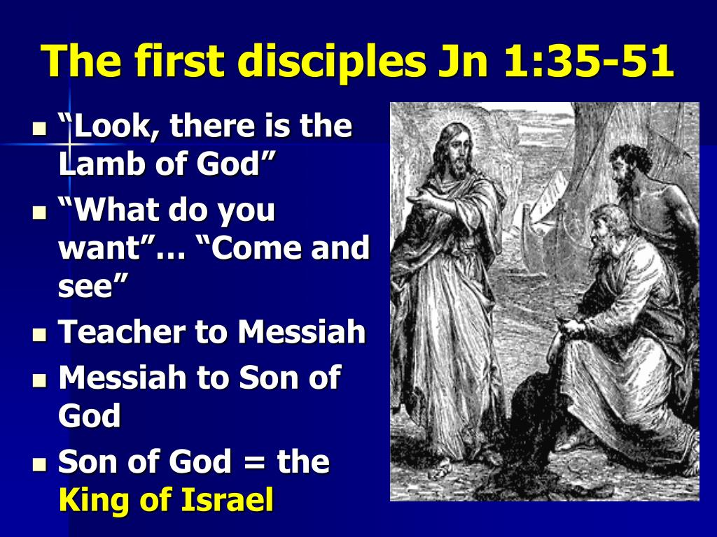 The first disciples Jn 1:35-51