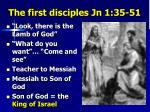 the first disciples jn 1 35 51