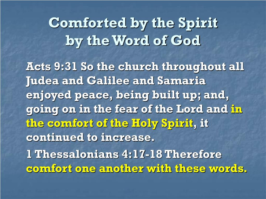 Comforted by the Spirit