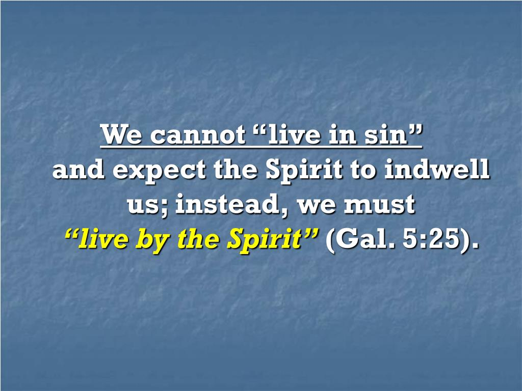 "We cannot ""live in sin"""